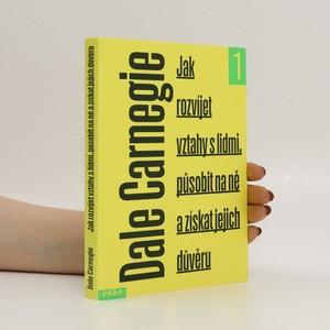 náhled knihy - Jak rozvíjet vztahy s lidmi, působit na ně a získat jejich důvěru