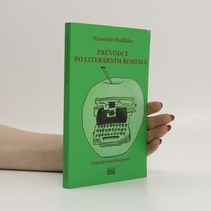 náhled knihy - Průvodce po literárním řemesle : (základy tvůrčího psaní)