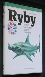 Ryby známé i neznámé, lovené, chráněné