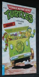náhled knihy - Teenage mutant hero Turtles : V pytlácké pasti 8/1993