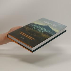 antikvární kniha Prohlédni si tu zemi : i když vidíme jen obyčejné věci, stejně toho vidíme hodně, 2012