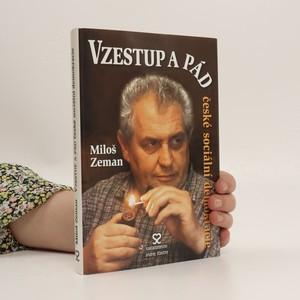 náhled knihy - Vzestup a pád české sociální demokracie