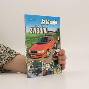 náhled knihy - Já to auto zvládnu, aneb, Střípky všeho, co k autu patří