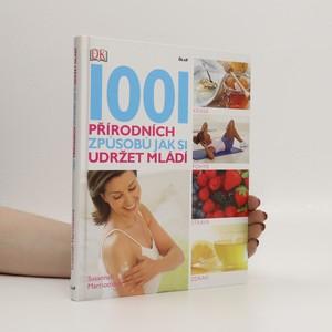 náhled knihy - 1001 přírodních způsobů jak si udržet mládí