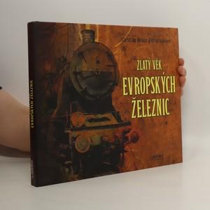 náhled knihy - Zlatý věk evropských železnic