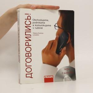 náhled knihy - Dogovorilis'! : obchodujeme, podnikáme a komunikujeme v ruštině
