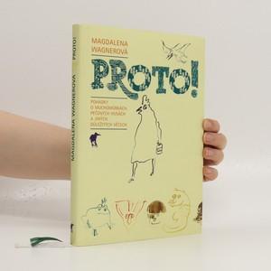 náhled knihy - Proto! : pohádky o muchomůrkách, pečených husách a jiných důležitých věcech