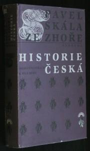 Historie česká : od defenestrace k Bílé hoře