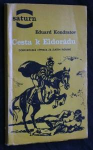 Cesta k Eldorádu