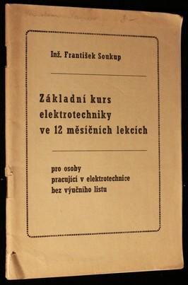 náhled knihy - Základní kurs elektrotechniky ve 12 měsíčních lekcích pro osoby pracující v elektrotechnice bez výučního listu