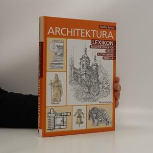 náhled knihy - Architektura : lexikon architektonických prvků a stavebního řemesla