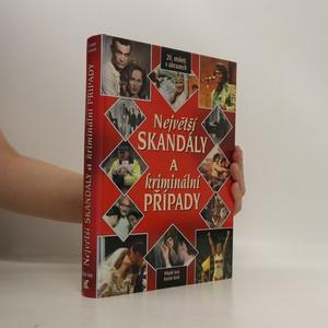 náhled knihy - Největší skandály a kriminální případy