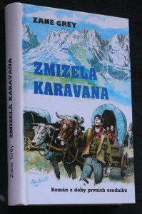 náhled knihy - Zmizelá karavana = The lost wagon train