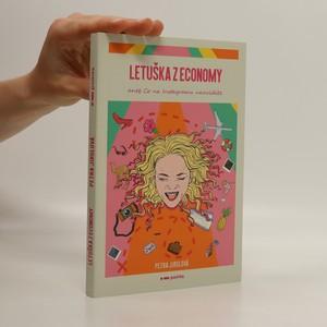 náhled knihy - Letuška z economy, aneb, Co na Instagramu neuvidíte