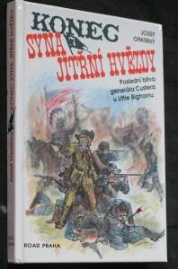 náhled knihy - Konec syna Jitřní hvězdy : poslední bitva generála Custera u Little Bighornu