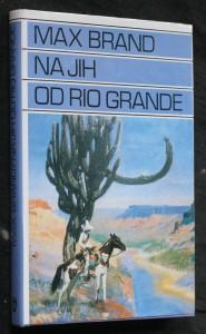 Na jih od Rio Grande