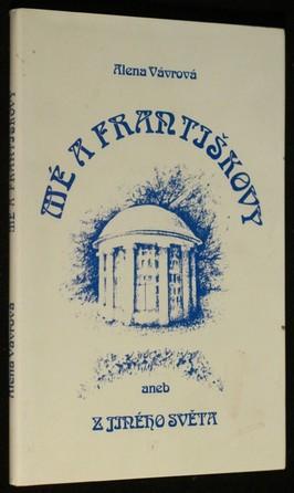 náhled knihy - Mé a Františkovy, aneb, Z jiného světa