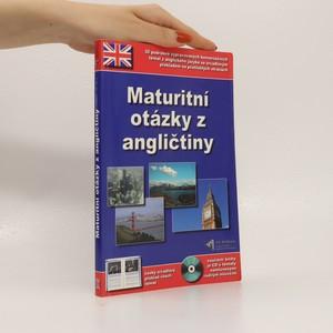 náhled knihy - Maturitní otázky z angličtiny. 30 podrobně vypracovaných konverzačních témat z anglického jazyka včetně jejich českého překladu