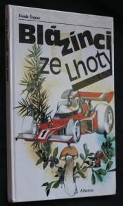náhled knihy - Blázínci ze Lhoty