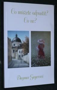 náhled knihy - Co můžete odpustit? Co ne?