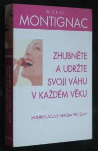 náhled knihy - Zhubněte a udržte svoji váhu v každém věku : Montignacova metoda pro ženy