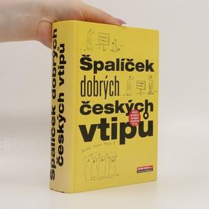 náhled knihy - Špalíček dobrých českých vtipů 1 : vtipy dělíme na slušné- a dobré!