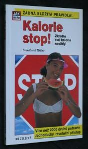 náhled knihy - Kalorie stop! : zkroťte své kalorie navždy!