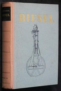 Diesel : Osobnost, dílo a osud
