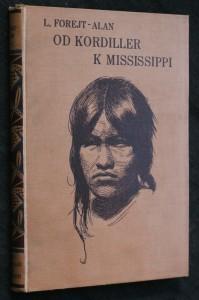 náhled knihy - Od Kordiller k Mississippi : potulky českých novinářů-skautů po Americe