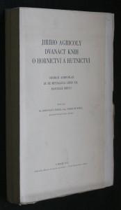 náhled knihy - Jiřího Agricoly Dvanáct knih o hornictví a hutnictví