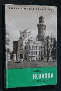 Zámek Hluboká a jeho okolí : [fot. publ.]