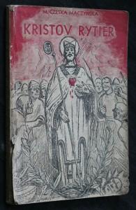 náhled knihy - Kristov rytier : historický román zo života sv. Vojtecha