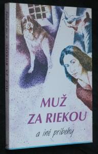 náhled knihy - Muž za riekou a iné príbehy