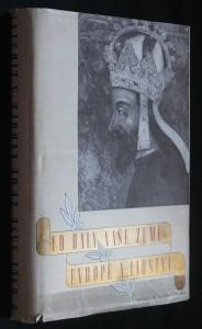 náhled knihy - Co daly naše země Evropě a lidstvu : [Od věrozvěstů k národnímu obrození