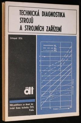 náhled knihy - Technická diagnostika strojů a strojních zařízení : sborník referátů