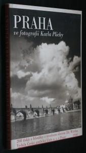 náhled knihy - Praha ve fotografii Karla Plicky : [výbor jeho díla ve Fotoměřickém ústavě v Praze v letech 1939-1940]