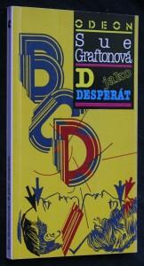 náhled knihy - D jako desperát : (detektivní příběh s Kinsey Millhoneovou)