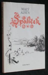 náhled knihy - Malý Alšův Špalíček národních písní a říkadel