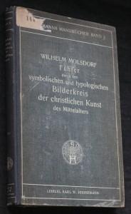 náhled knihy - Führer durch den symbolischen und typologischen bilderkreis der christlichen kunst des mittelalters