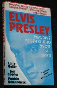 náhled knihy - Elvis Presley : pravdivý příběh o jeho životě a smrti