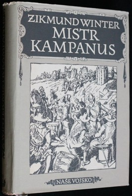náhled knihy - Mistr Kampanus : historický obraz