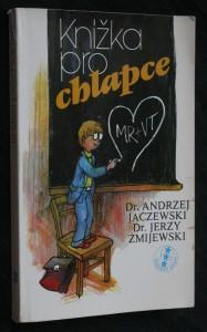 Knížka pro chlapce : o dorůstání a dospívání