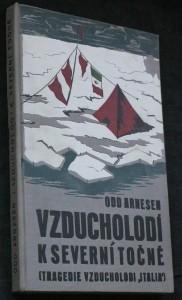 náhled knihy - Vzducholodí k severní točně: tragedie vzducholodi