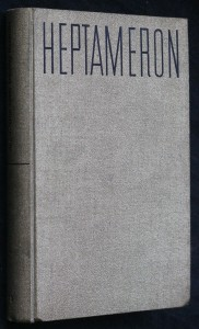 Heptameron novel převznešené a přeslavné princezny Markéty d'Angouleme, královny Navarské