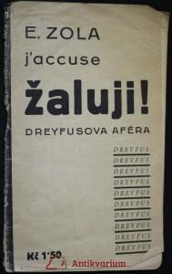 náhled knihy - Žaluji! / J'accuse! : Dreyfusova aféra