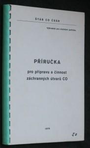 náhled knihy - Příručka pro přípravu a činnost záchranných útvarů CO