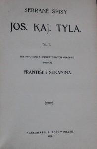 antikvární kniha Sebrané spisy Jos. Kaj. Tyla II. díl, 1908
