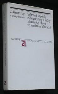 náhled knihy - Vybrané kapitoly z diagnostiky a léčby závažných stavů ve vnitřním lékařství