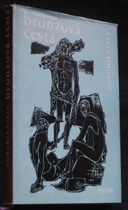 Bronzová cesta : příběh z dávných dob