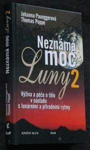 náhled knihy - Neznámá moc Luny. 2, Výživa a péče o tělo v souladu s lunárními a přírodními rytmy